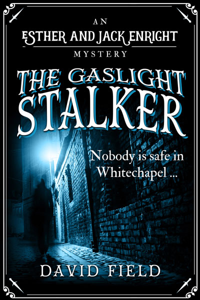 The Gaslight Stalker (Esther & Jack Enright Mysteries #1)