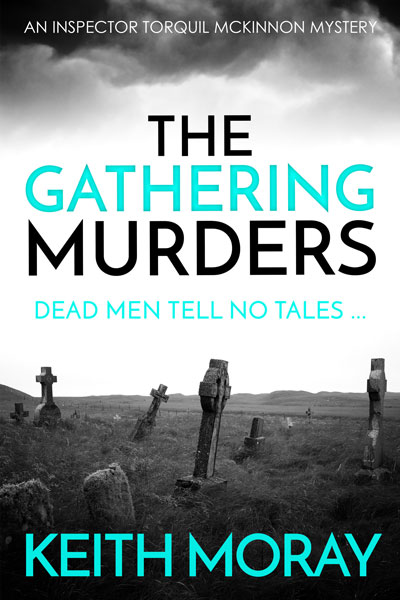 The Gathering Murders (Inspector Torquil McKinnon #1)