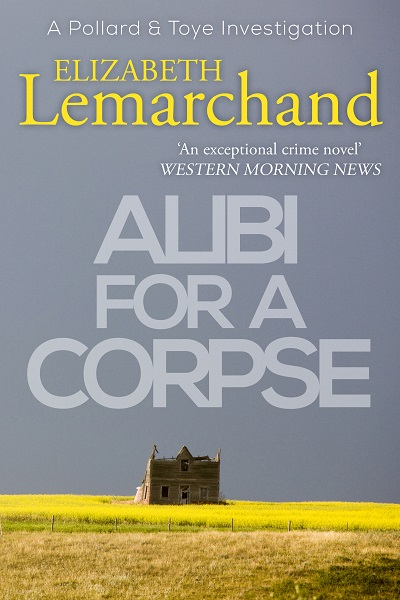 Alibi For A Corpse (Pollard and Toye Investigations #3)