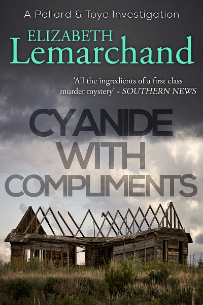 Cyanide With Compliments (Pollard & Toye Investigations #5)