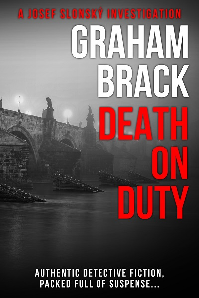 Death On Duty (Josef Slonský Investigations #3)