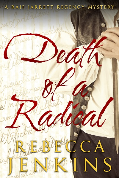 Death of a Radical (Raif Jarrett Regency Mystery #2)
