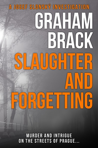 Slaughter and Forgetting (Josef Slonský Investigations #2)