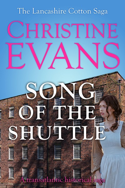 Song of the Shuttle (The Lancashire Cotton Saga #1)