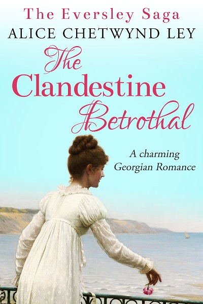 The Clandestine Betrothal (The Eversley Saga #1)