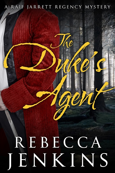 The Duke's Agent (Raif Jarrett Regency Mystery #1)