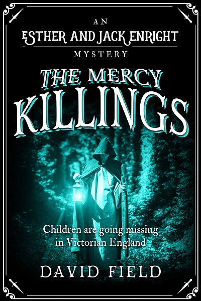 The Mercy Killings (Esther & Jack Enright Mysteries #6)
