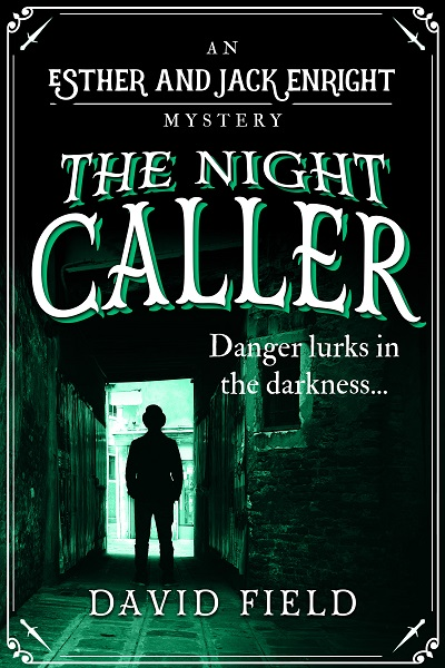 The Night Caller (Esther & Jack Enright Mysteries #2)