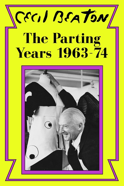 The Parting Years: 1963-74 (Cecil Beaton's Diaries #6)