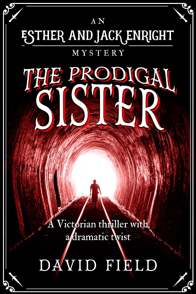 The Prodigal Sister (Esther & Jack Enright Mysteries #3)