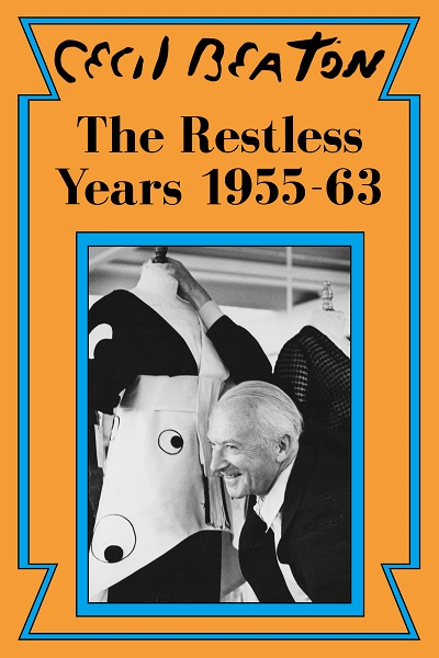 The Restless Years: 1955-63 (Cecil Beaton's Diaries #5)
