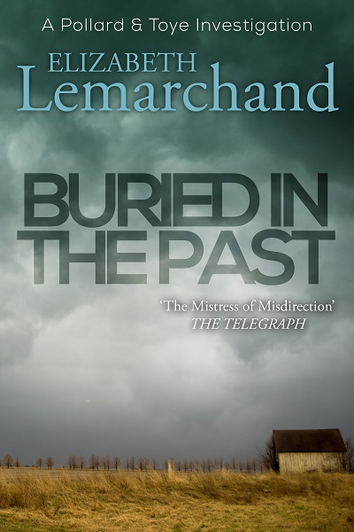 Buried in the Past (Pollard & Toye Investigations #7)
