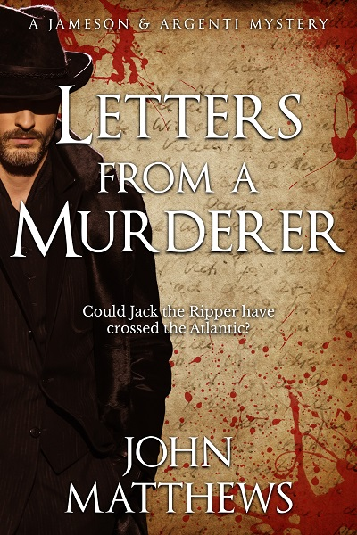 Letters From A Murderer (Jameson & Argenti Mysteries #1)