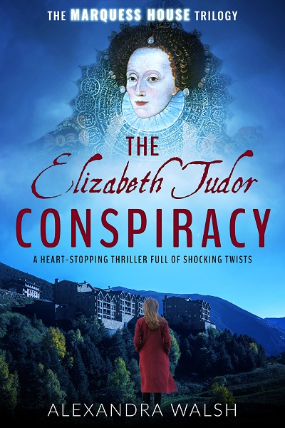 The Elizabeth Tudor Conspiracy (The Marquess House Trilogy #2)