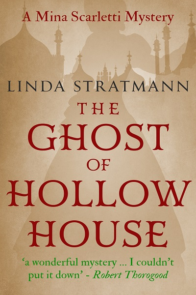 The Ghost of Hollow House (Mina Scarletti Mysteries #4)