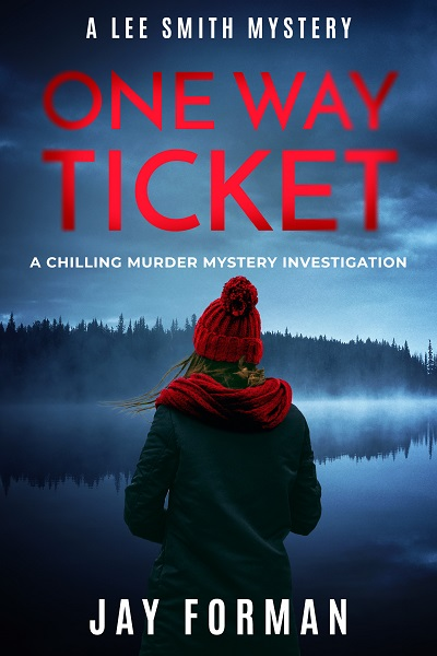 One Way Ticket (Lee Smith Mysteries #1)