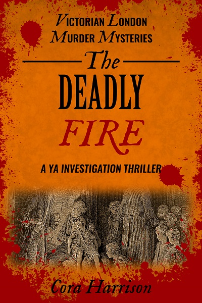 The Deadly Fire (Victorian London Murder Mysteries #2)