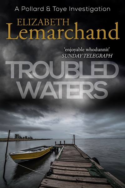 Troubled Waters (Pollard & Toye Investigations #13)