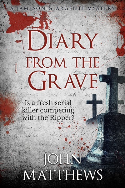 Diary From The Grave (Jameson & Argenti Mysteries #2)