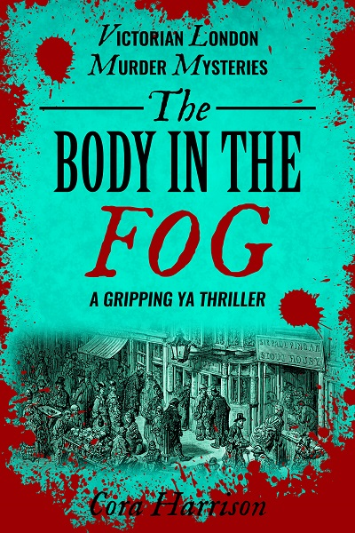 The Body in the Fog (Victorian London Murder Mysteries #5)