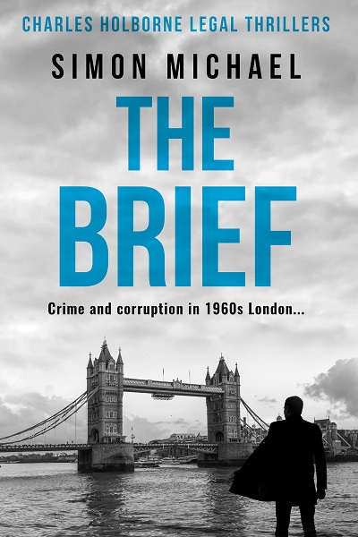 The Brief (Charles Holborne Legal Thrillers #1)