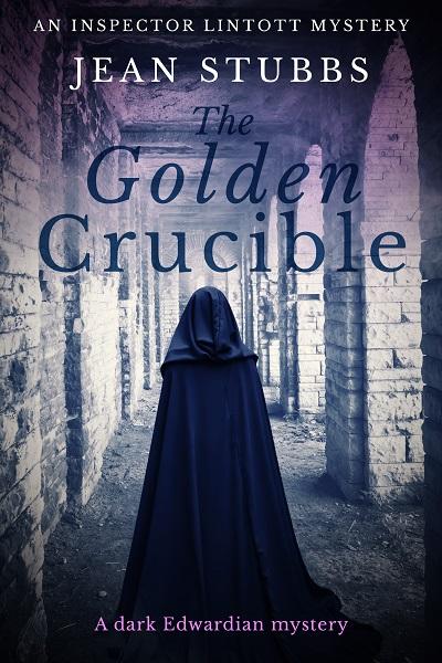 The Golden Crucible (Inspector Lintott Mysteries #3)