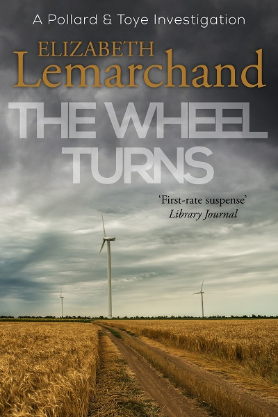 The Wheel Turns (Pollard & Toye Investigations #14)