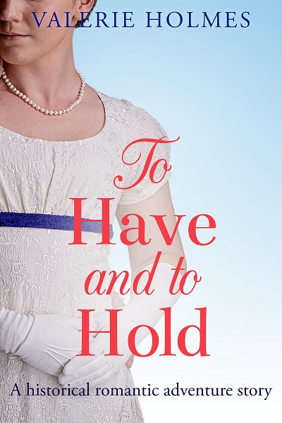 To Have And To Hold (The Yorkshire Saga #3)