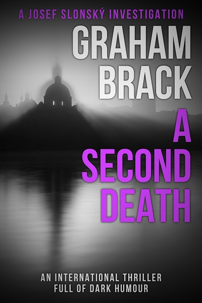 A Second Death (Josef Slonský Investigations #5)