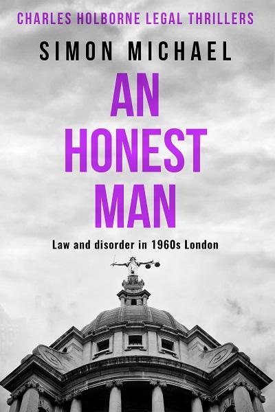 An Honest Man (Charles Holborne Legal Thrillers #2)