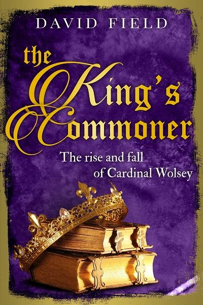 The King's Commoner (The Tudor Saga Series #2)