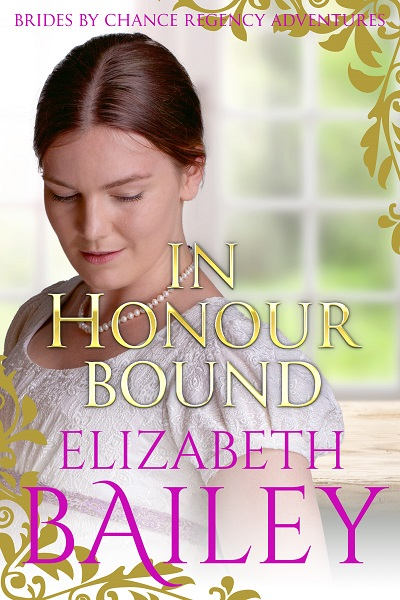 In Honour Bound (Brides By Chance Regency Adventures #1)