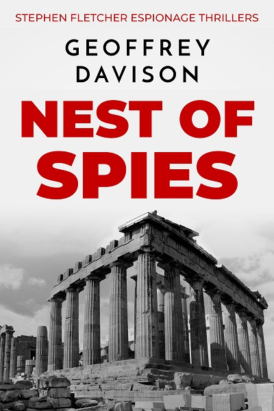 Nest of Spies (Stephen Fletcher Espionage Thrillers #2)