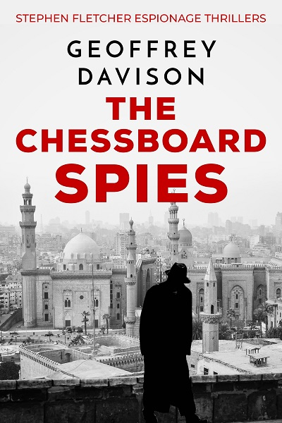 The Chessboard Spies (Stephen Fletcher Espionage Thrillers #3)
