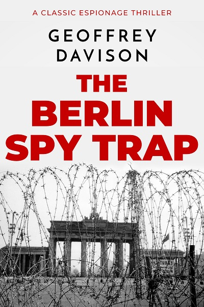The Berlin Spy Trap