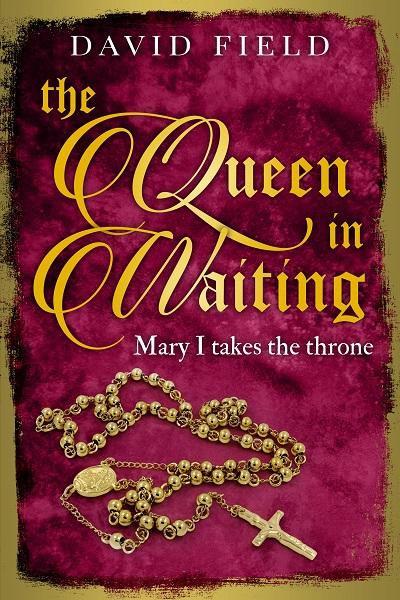 The Queen In Waiting (The Tudor Saga Series #5)