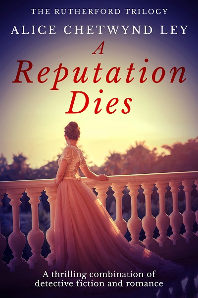 A Reputation Dies (The Rutherford Trilogy #1)