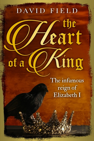 The Heart of a King (The Tudor Saga Series #6)
