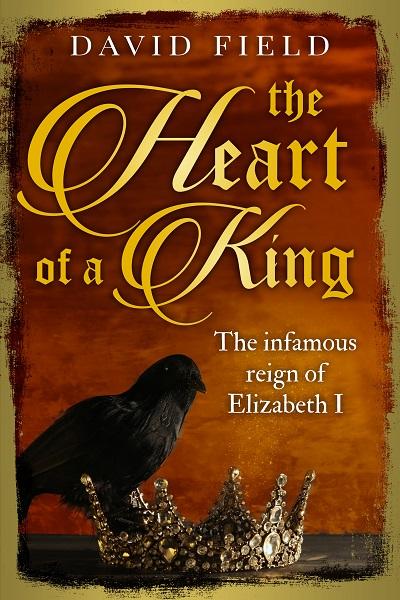 The Heart of a King (The Tudor Saga Series #6)