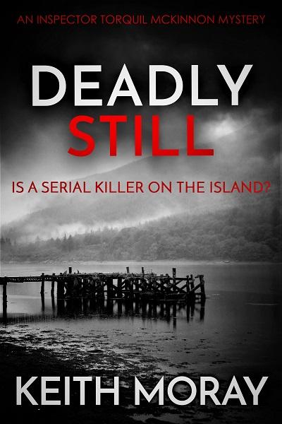 Deadly Still (Inspector Torquil McKinnon #6)