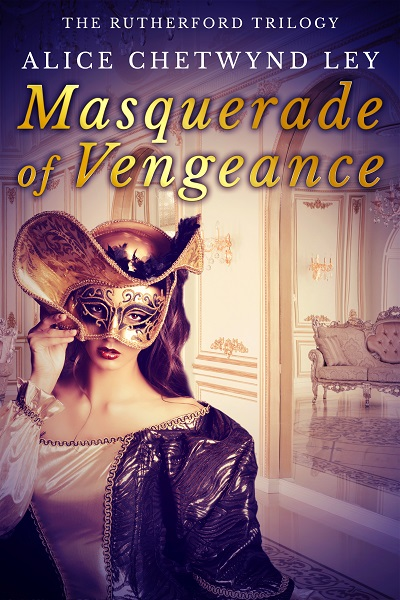 Masquerade of Vengeance (The Rutherford Trilogy Book 3)