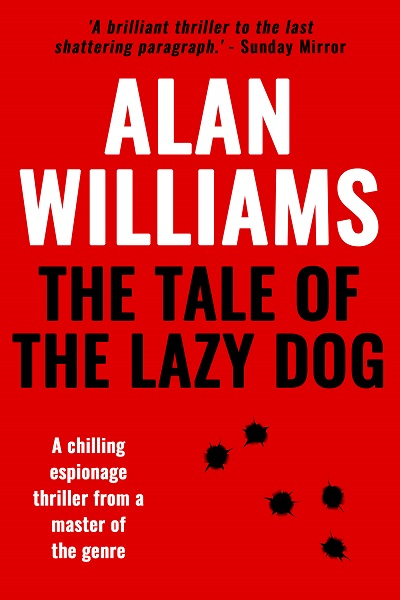 The Tale of the Lazy Dog (Charles Pol Espionage Thrillers #2)
