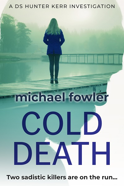 Cold Death (DS Hunter Kerr Investigations #2)