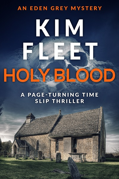 Holy Blood (Eden Grey Mysteries #2)