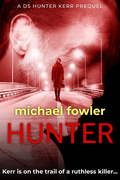 Hunter (A DS Hunter Kerr Prequel)
