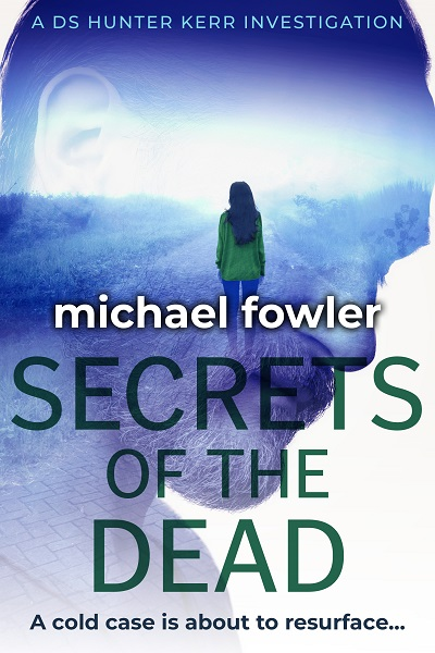 Secrets of the Dead (DS Hunter Kerr Investigations #)