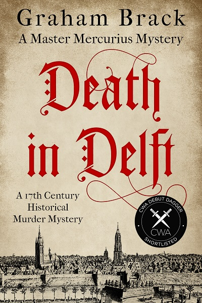 Death in Delft (Master Mercurius Mysteries Book 1)