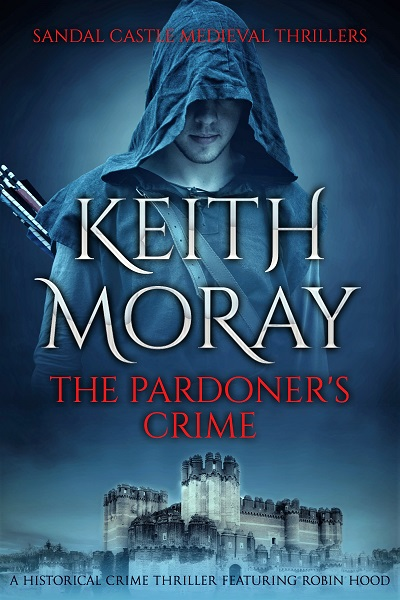 The Pardoner's Crime (Sandal Castle Medieval Thrillers Book 1)