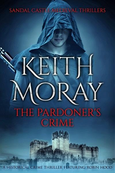 The Pardoner's Crime (Sandal Castle Medieval Thrillers Book 1)