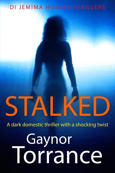 Stalked (DI Jemima Huxley Thrillers #3)